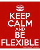 stay flexible