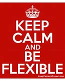 stay flexible