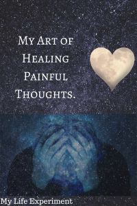 Painful Thoughts: The Art of Loving the Pain Away.
