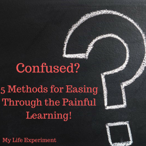 5 Methods for Easing Through Confusion.